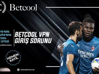Betcool VPN Giriş Sorunu